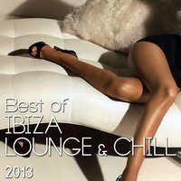 Best of Ibiza Lounge & Chill 2013 — сборник