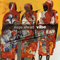 Vibe — Steps Ahead