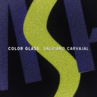 Color Glass — Salviano Carvajal
