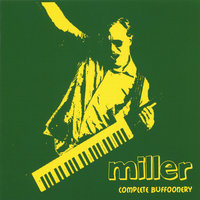 Complete Buffoonery — Miller