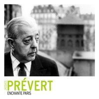 Paris La Belle — Jacques Prévert
