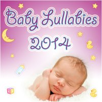 Baby Lullabies 2014 — Baby Toddlers