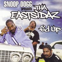 G'd Up - Single — Tha Eastsidaz