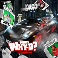 Who's Why-D — Young Dunn