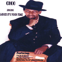 Ladies It's Your Time — Choo