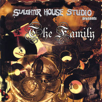 The Family — Slaughter House