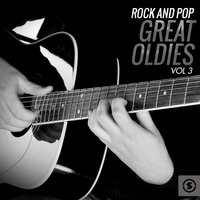 Rock and Pop Great Oldies, Vol. 3 — сборник