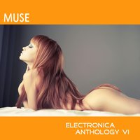 Muse: Electronica Anthology, Vol. 1 — сборник