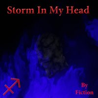 Storm in My Head — Fiction