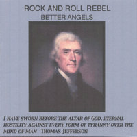 Rock and Roll Rebel — Better Angels