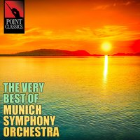The Very Best of Munich Symphony Orchestra - 50 Tracks — Munich Symphony Orchestra