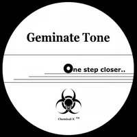 One Step Closer — Geminate Tone