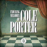 Enduring Melodies of Cole Porter — сборник