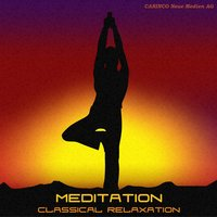 Meditation - Classical Relaxation Vol. 3 — сборник