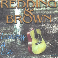 Living A Lie — Redding and Brown