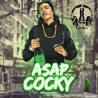 Asap Cocky (2017) — RazAnt