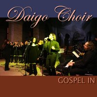 Gospel in — Daigo Choir