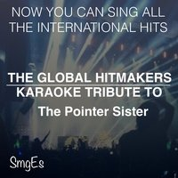 The Global HitMakers: The Pointer Sisters — The Global HitMakers, Album Artist