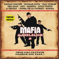 Mafia Manelelor 2 (The Mafia of Manele Music Vol.2) — сборник
