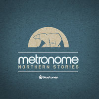 Northern Stories — Metronome, Ruback