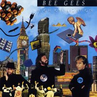 High Civilization — Bee Gees