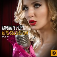 Favorite Pop Hits Collection, Vol. 4 — сборник
