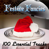 Festive Fancies (99 Essential Tracks) — Nat King Cole