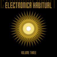 Electronica Habitual, Vol. 3 — сборник
