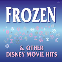 Frozen and Other Disney Movie Hits — Hollywood Session Singers