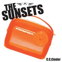 C.C. Cinder — The Sunsets