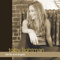 Devils And Angels — Toby Lightman