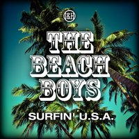 Surfin' U.S.A. — The Beach Boys
