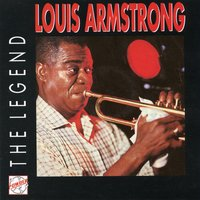 The Legend — Louis Armstrong