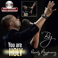 You Are Holy — Randy Agyemang