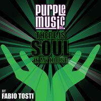 There Is Soul in My House - Fabio Tosti — сборник