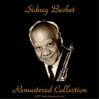 Remastered Collection — Sidney Bechet