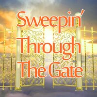 Sweepin' Through the Gate — сборник
