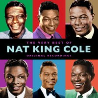 The Very Best Of — Nat King Cole