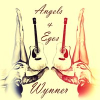 Angels & Egos — Wynner