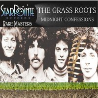 Midnight Confessions — The Grassroots