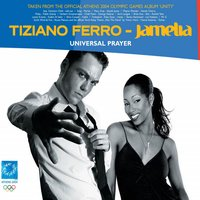 Universal Prayer — Jamelia, Tiziano Ferro