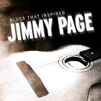 Blues That Inspired Jimmy Page — Elmore James, Various Composers