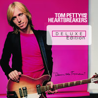 Damn The Torpedoes — Tom Petty And The Heartbreakers
