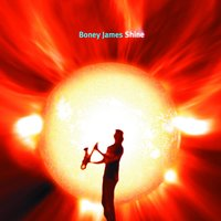 Shine — Boney James