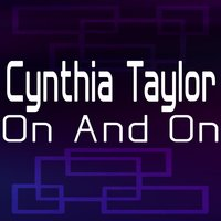 On and On — Cynthia Taylor