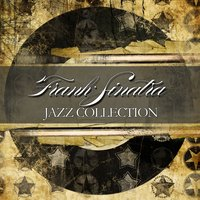 Jazz Collection — Frank Sinatra