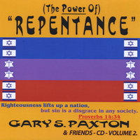 "Gary S. Paxton & Friends, Vol. 2 - (The Power Of) ""Repentance"" — сборник"