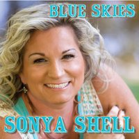 Blue Skies — Sonya Shell