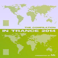 In Trance 2014 - The Compilation by Matthew Kramer — Matthew Kramer