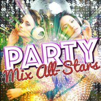 Party Mix All-Stars — Party Mix All-Stars